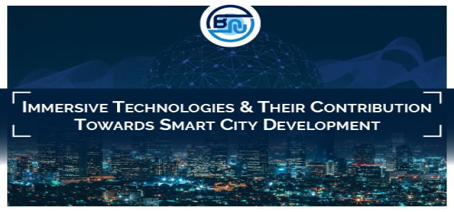 Immersive Technologies and their contribution towards smart city development
